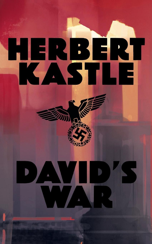 Herbert Kastle David's War jim newnam david s shield and buckler