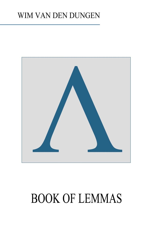 Wim van den Dungen Book of Lemmas алина александровна александрович избранное