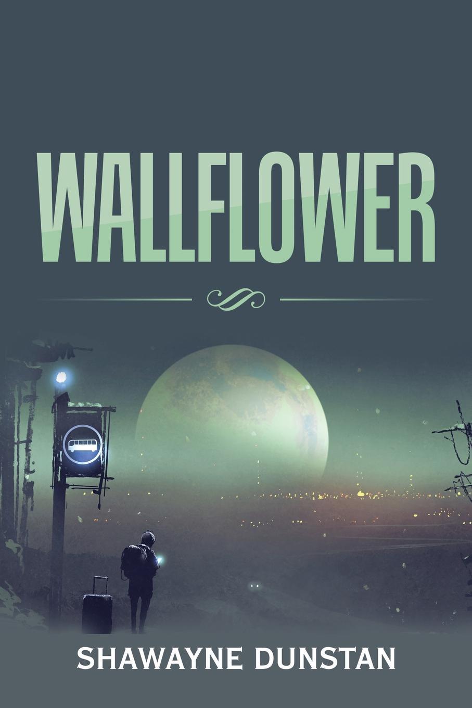 Shawayne Dunstan Wallflower все цены