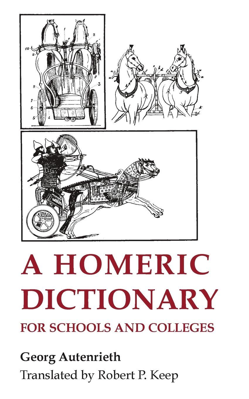 Georg Autenrieth A Homeric Dictionary, revised