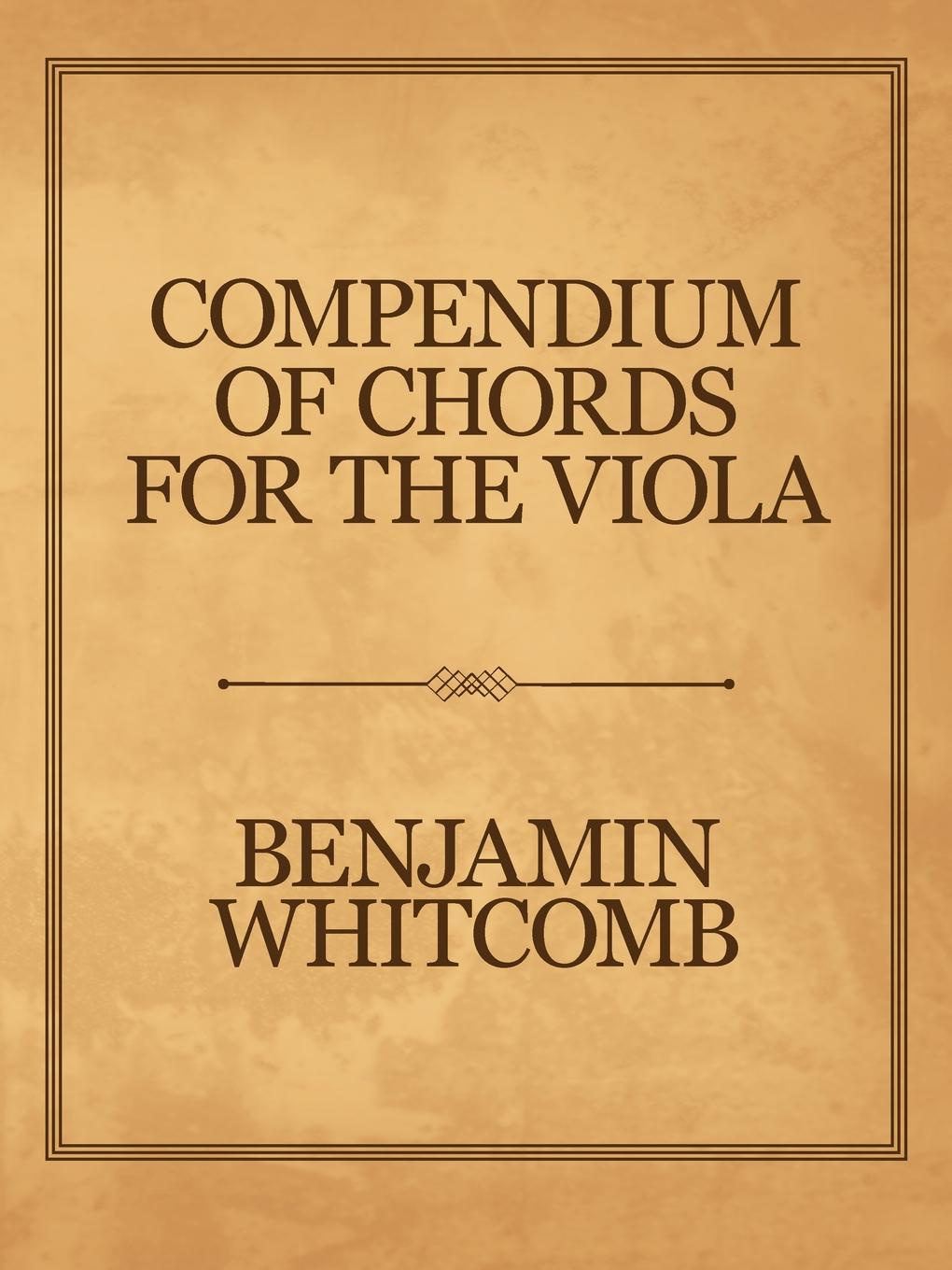 Benjamin Whitcomb Compendium of Chords for the Viola stella vienna standish are there chords in the harps of humanity