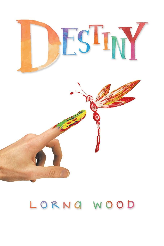 Lorna Wood Destiny blueprints of destiny
