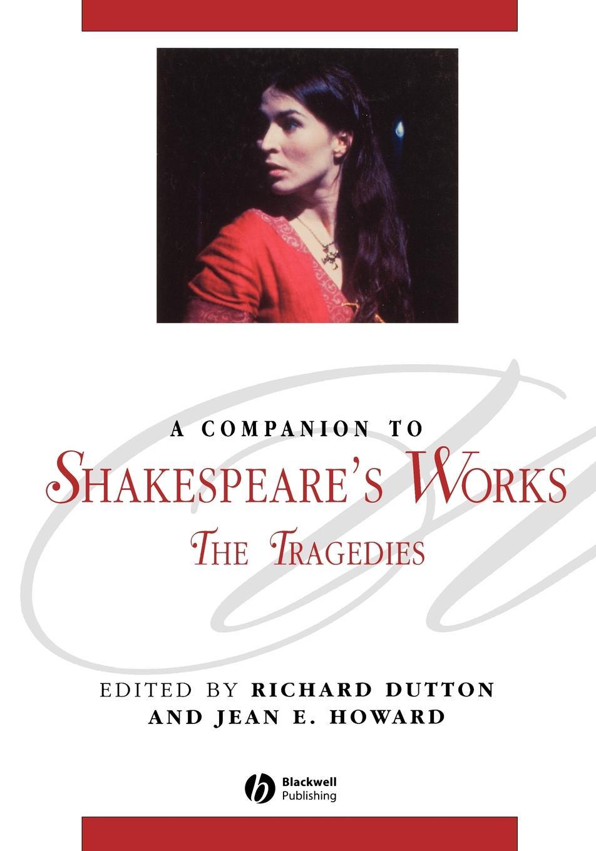 Dutton, Howard Companion to Shakespeare s Work the new oxford shakespeare authorship companion