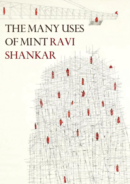 цены на Ravi Shankar The Many Uses of Mint. New and Selected Poems 1998-2018  в интернет-магазинах