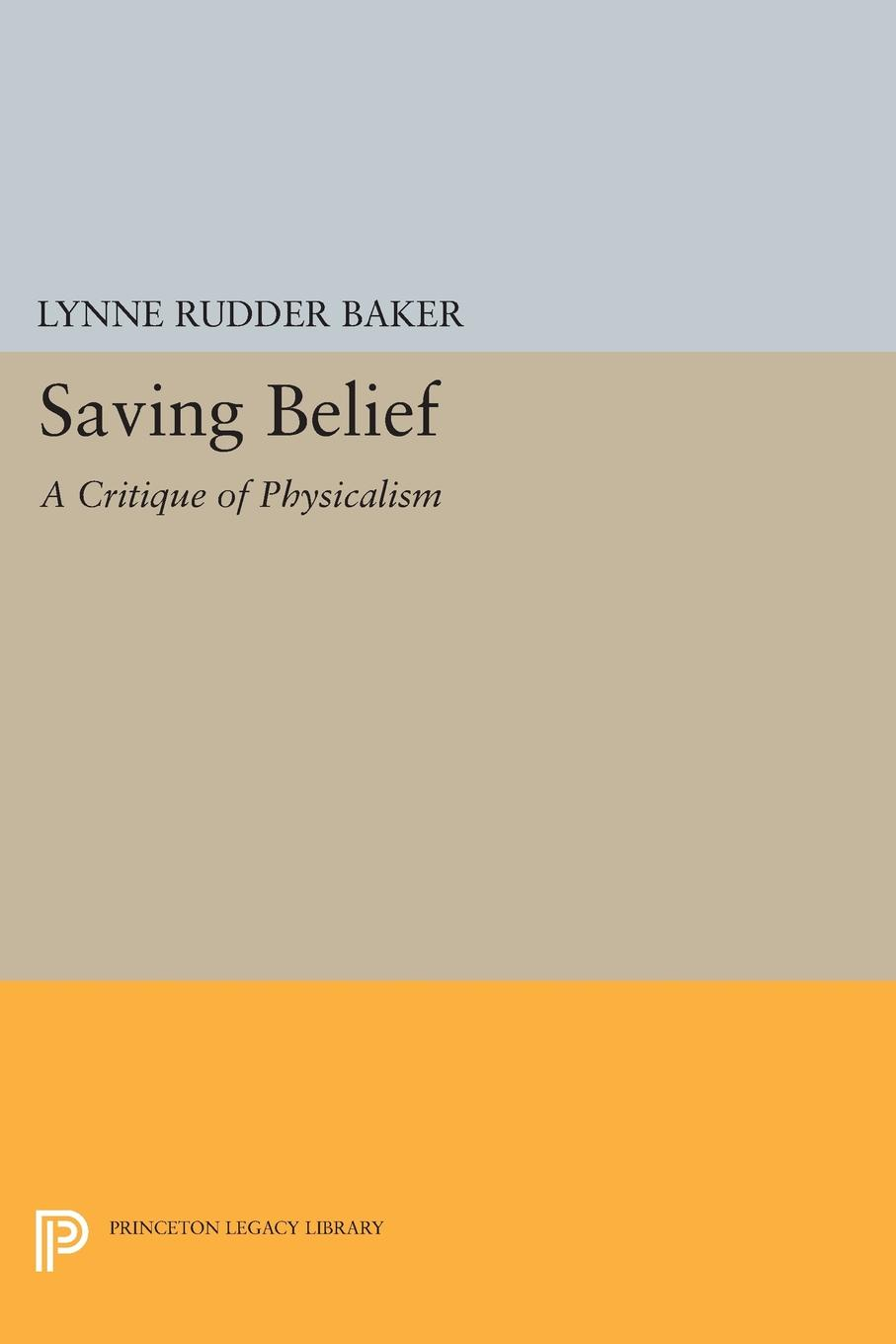 Lynne Rudder Baker Saving Belief. A Critique of Physicalism carlson licia cognitive disability and its challenge to moral philosophy