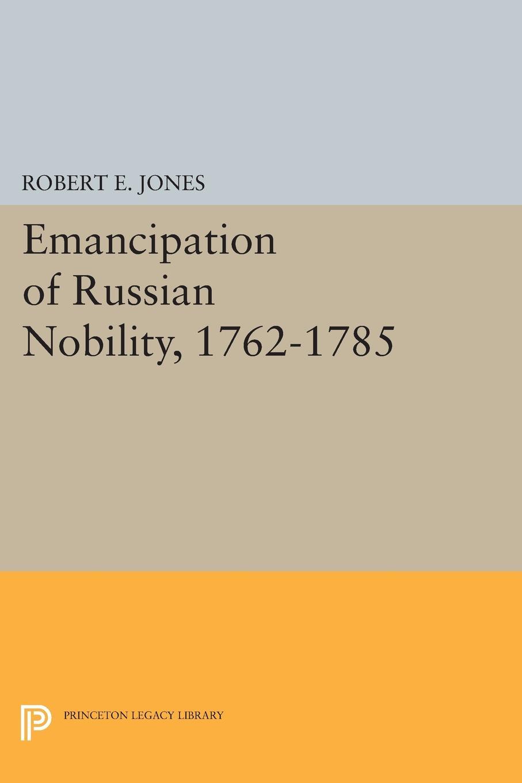 Emancipation of Russian Nobility, 1762-1785