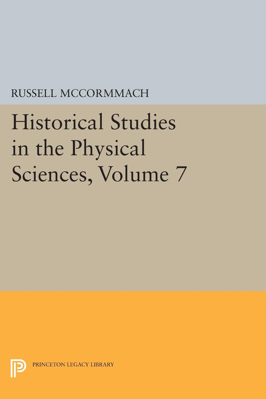 Historical Studies in the Physical Sciences, Volume 7 все цены