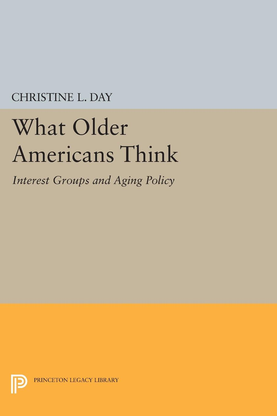 Christine L. Day What Older Americans Think. Interest Groups and Aging Policy tak ming yu differences in attitudes between younger and older people toward old age implications for counselling