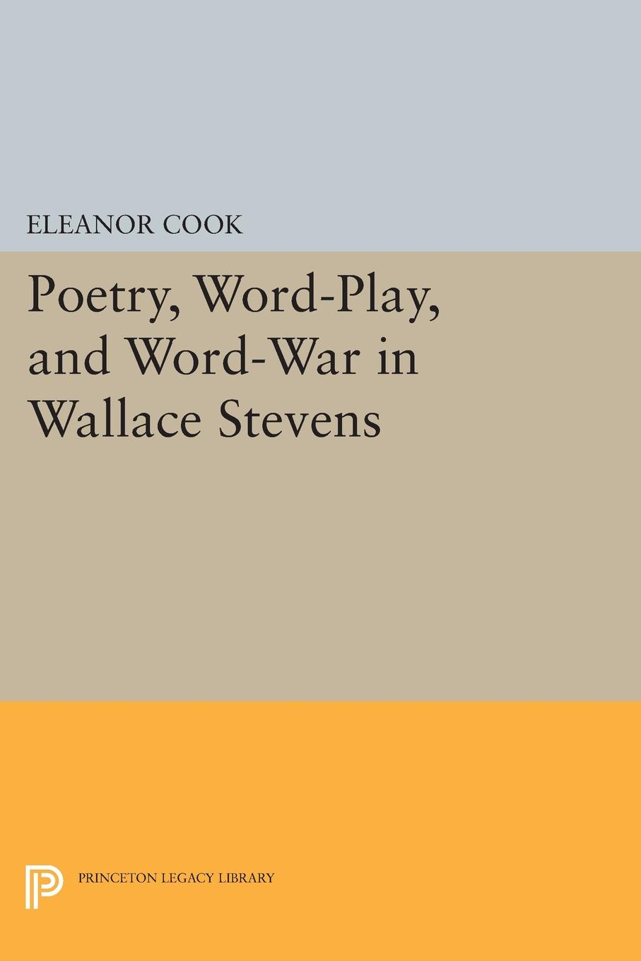 Eleanor Cook Poetry, Word-Play, and Word-War in Wallace Stevens delia s how to cook book three