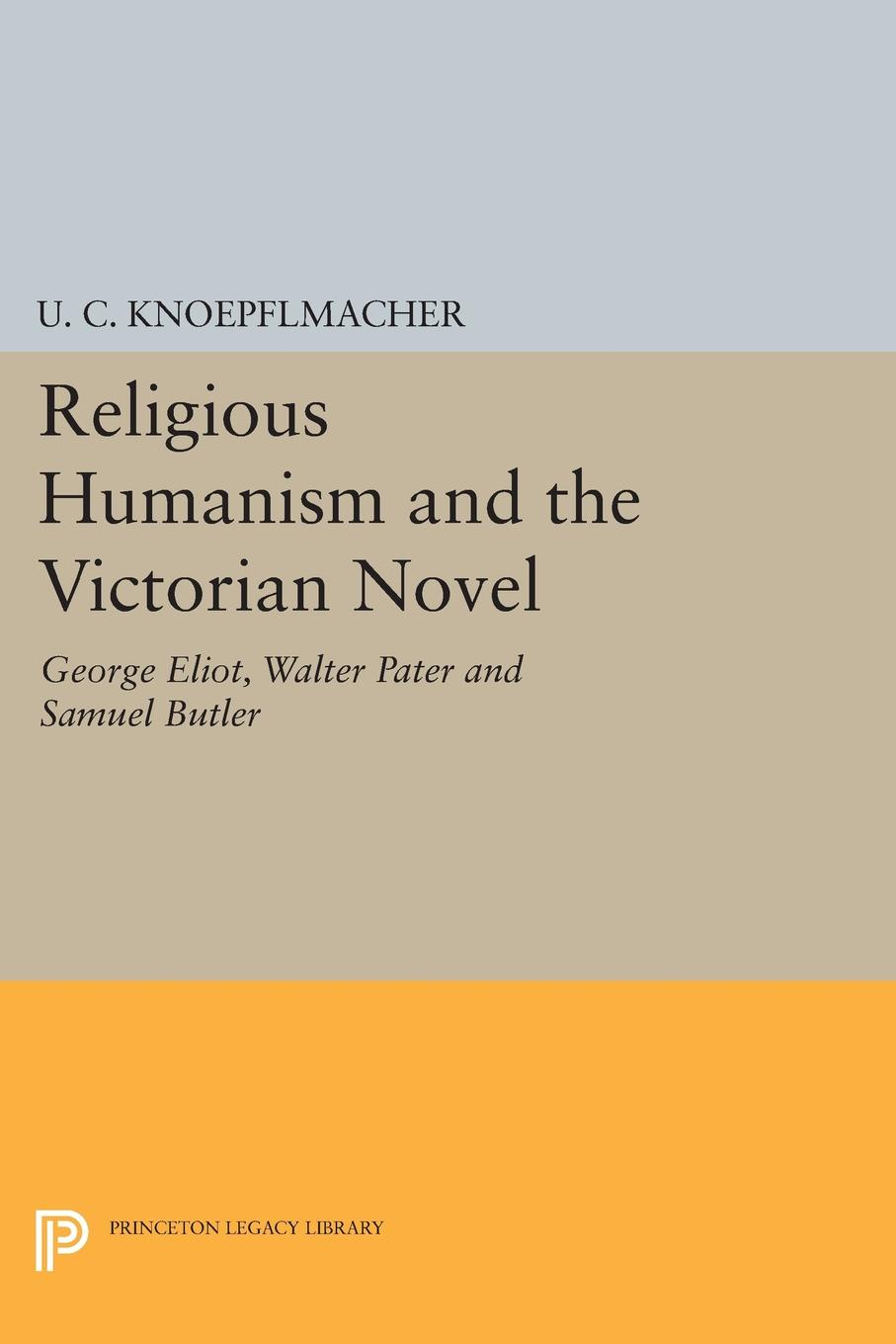 U. C. Knoepflmacher Religious Humanism and the Victorian Novel. George Eliot, Walter Pater and Samuel Butler journeys in the selected novels of oyono ngugi and george eliot