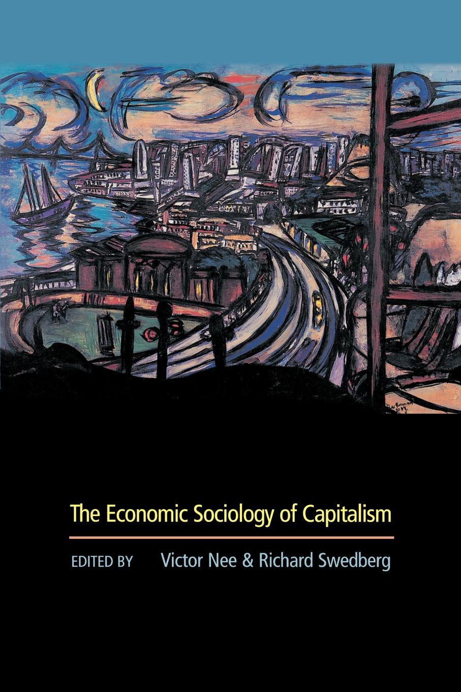 The Economic Sociology of Capitalism capitalism and modernity the great debate