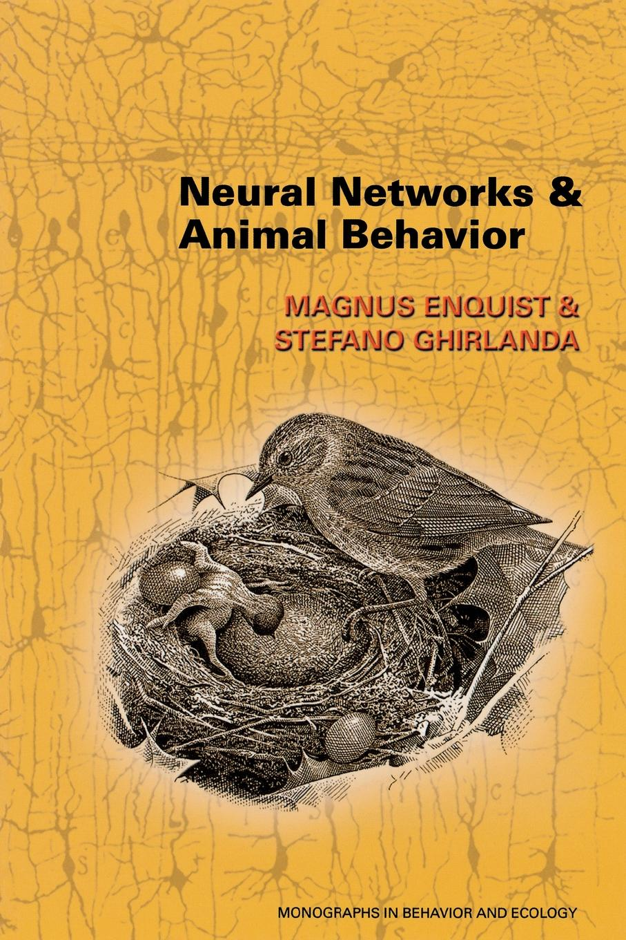 Magnus Enquist, Stefano Ghirlanda Neural Networks and Animal Behavior цена
