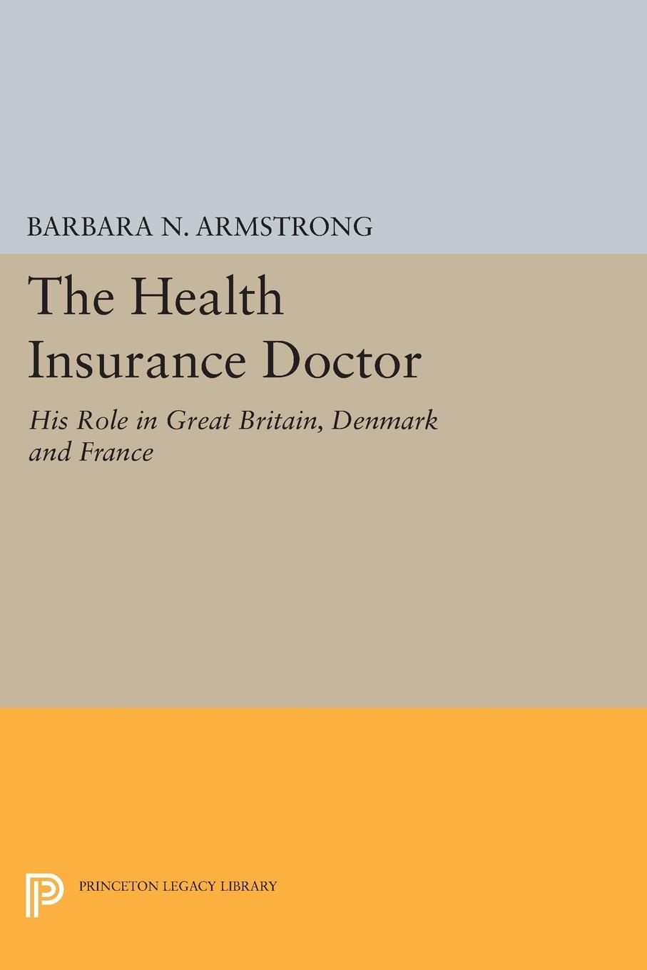 Barbara Nachtrieb Armstrong Health Insurance Doctor health insurance and demand for medical care