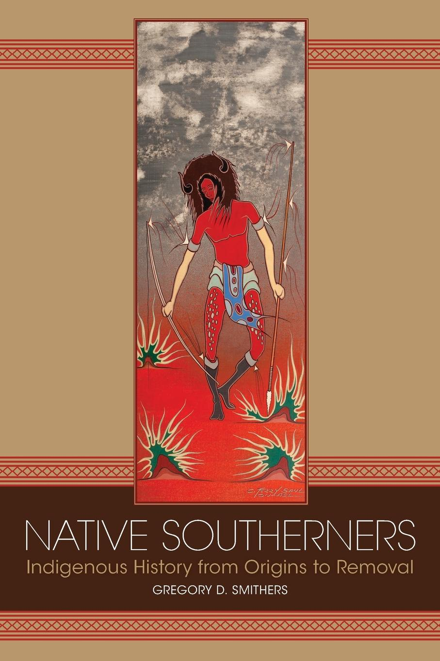 цена на Gregory D. Smithers Native Southerners. Indigenous History from Origins to Removal