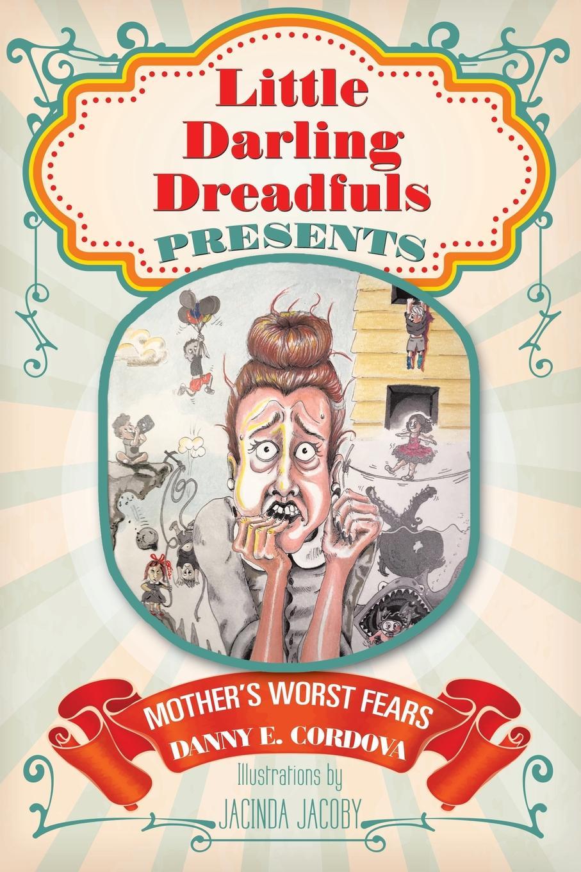 Danny E. Cordova Little Darling Dreadfuls Presents. Mother's Worst Fears sandpiper crumb i little sea man white p 28 height 86 92 cm 4090464