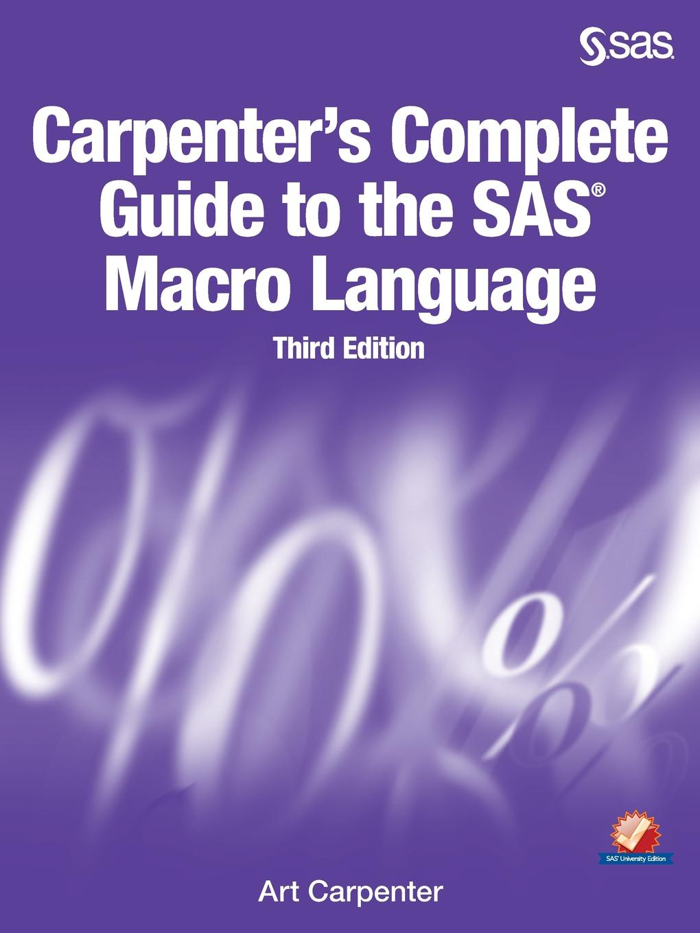Art Carpenter Carpenter's Complete Guide to the SAS Macro Language, Third Edition soumyajit mukherjee ductile shear zones from micro to macro scales