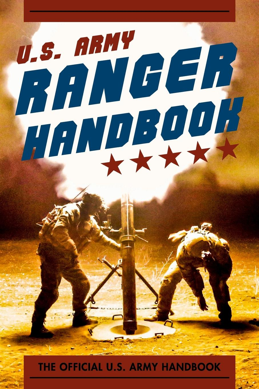 Pentagon U.S. Military, Special Operations Ranger Handbook Army (Newest) cleeves a cold earth isbn 9781447278221