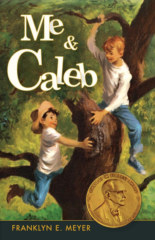 Franklyn E Meyer Me and Caleb
