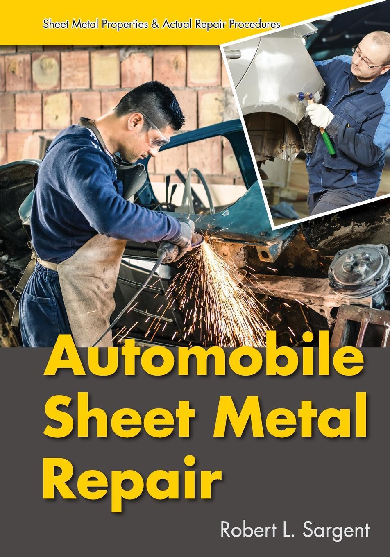 Robert L. Sargent Automobile Sheet Metal Repair