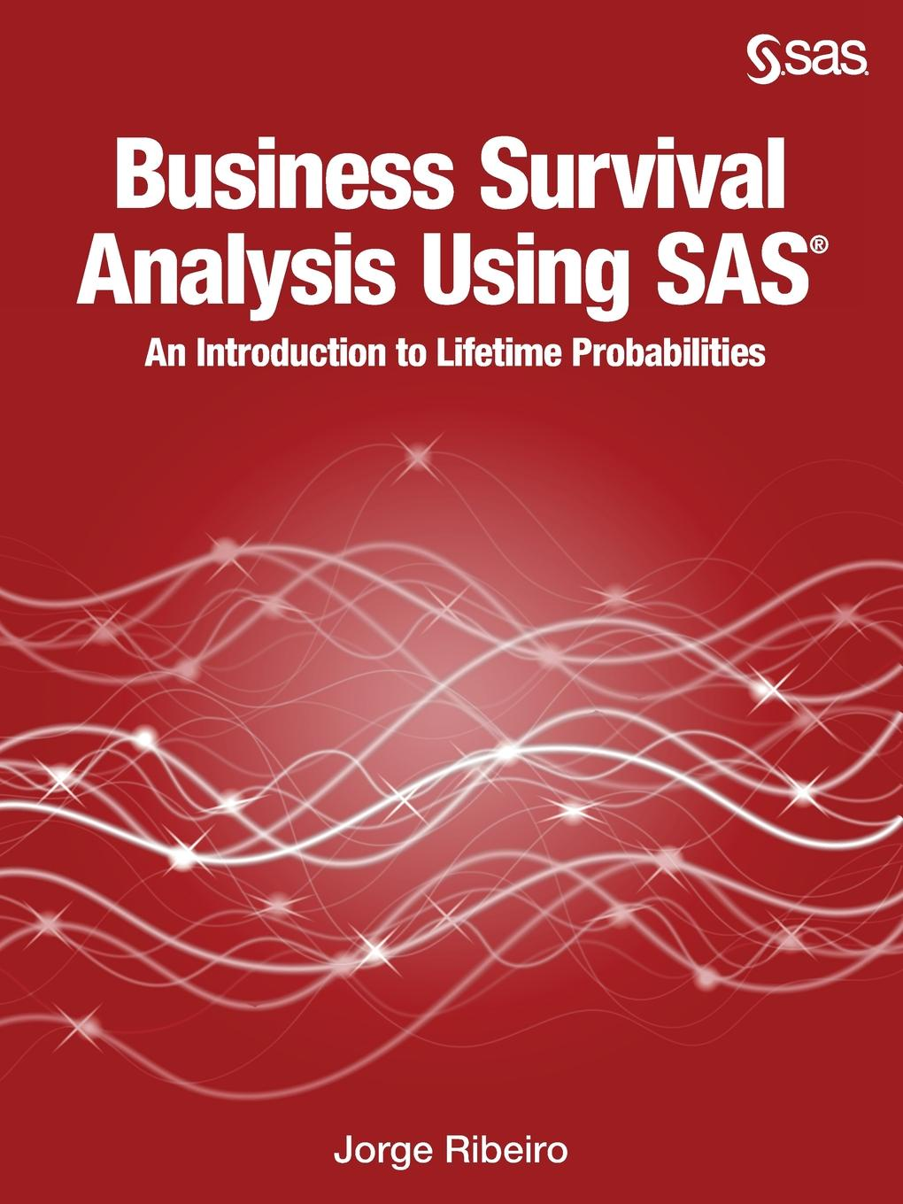 все цены на Jorge Ribeiro Business Survival Analysis Using SAS. An Introduction to Lifetime Probabilities онлайн