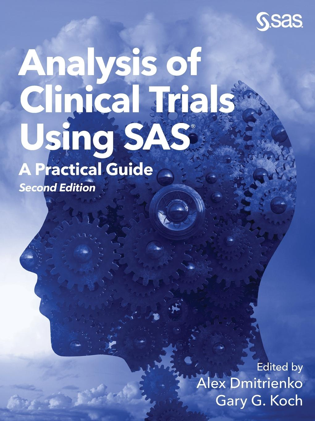 Analysis of Clinical Trials Using SAS. A Practical Guide, Second Edition alan johnson recommendations for design and analysis of earth structures using geosynthetic reinforcements ebgeo
