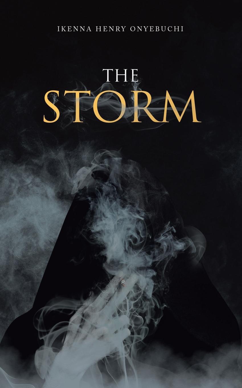 Ikenna Henry Onyebuchi The Storm