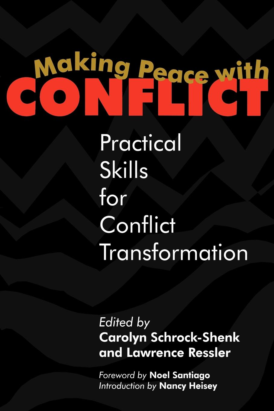 Making Peace with Conflict. Practical Skills for Conflict Transformation недорого