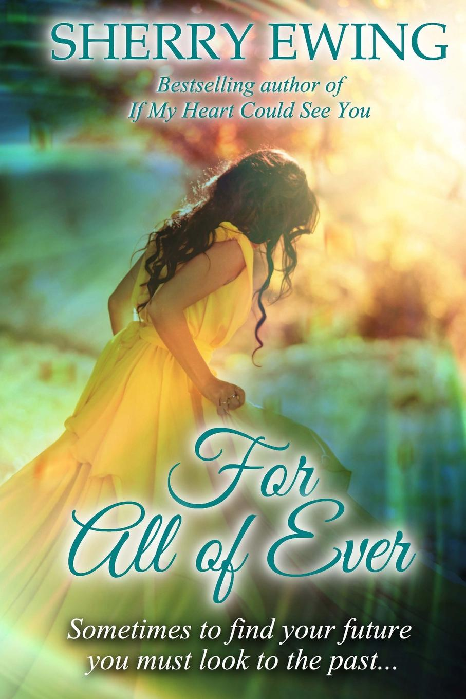 Sherry Ewing For All of Ever keeping katherine