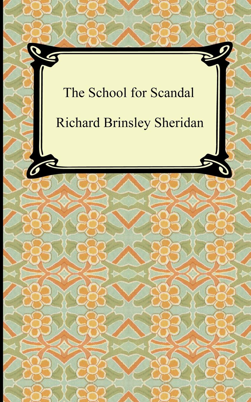Richard Brinsley Sheridan The School for Scandal scandal monterrey