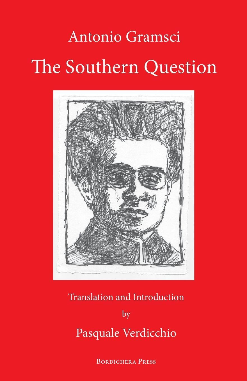 The Southern Question. Antonio Gramsci