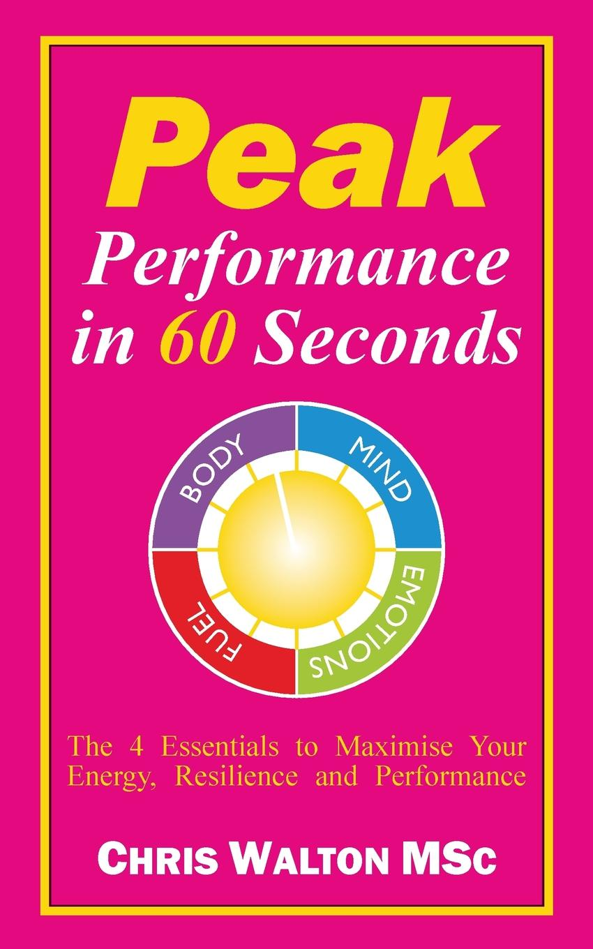 Chris R. Walton Peak Performance in 60 Seconds шапка peak performance peak performance pow темно розовый one