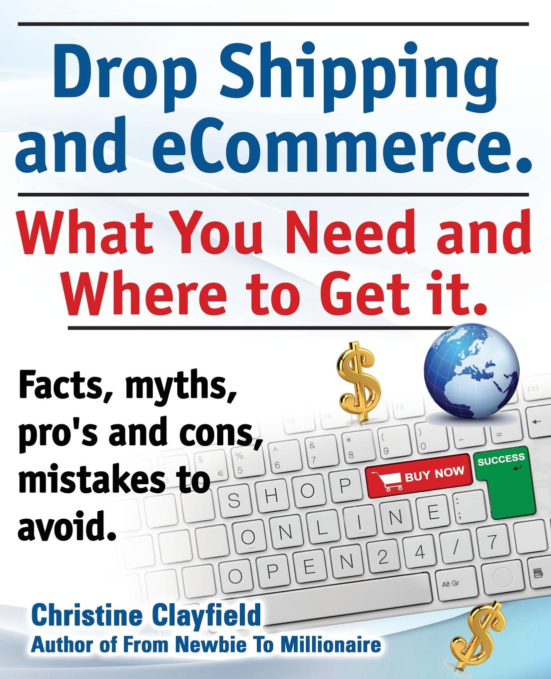 Christine Clayfield Drop Shipping and Ecommerce, What You Need and Where to Get It. Dropshipping Suppliers and Products, Ecommerce Payment Processing, Ecommerce Software free shipping 5pcs lot 10n120bn hgt1s10n120b to 263 new original