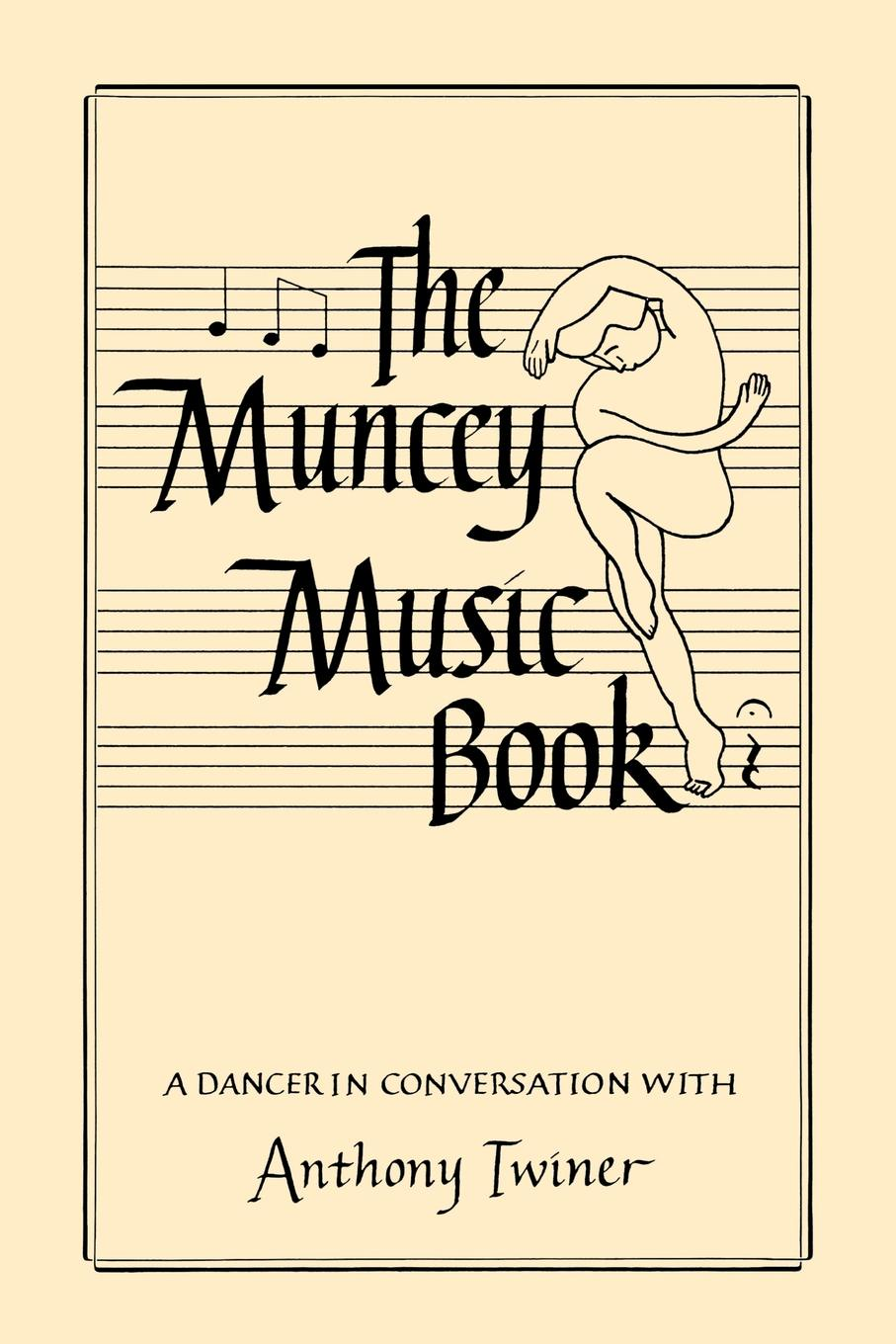 Anthony Twiner The Muncey Music Book - An Introduction to Music for Dancers уэлш ирвин эйсид хаус