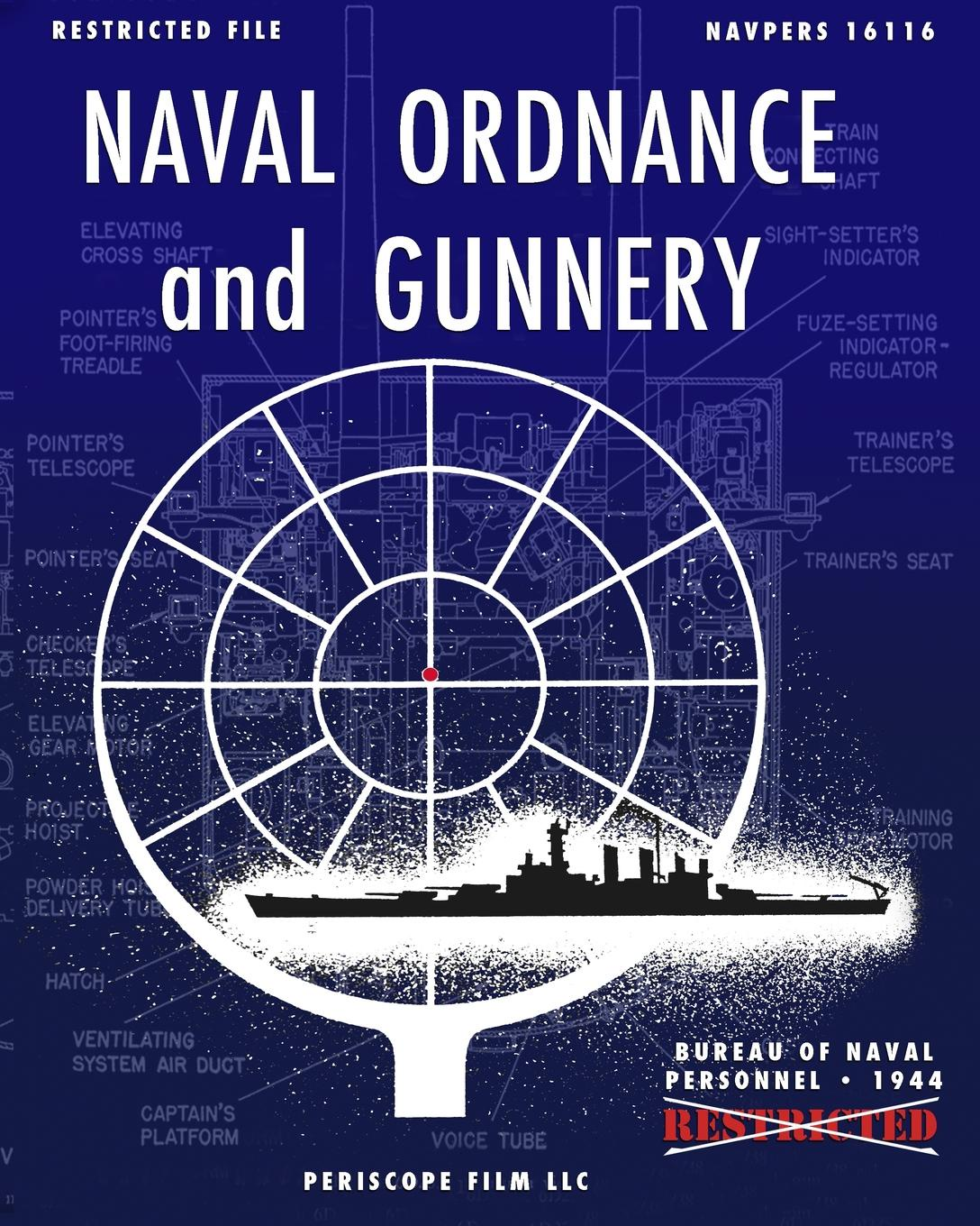 Bureau of Naval Personnel Naval Ordnance and Gunnery