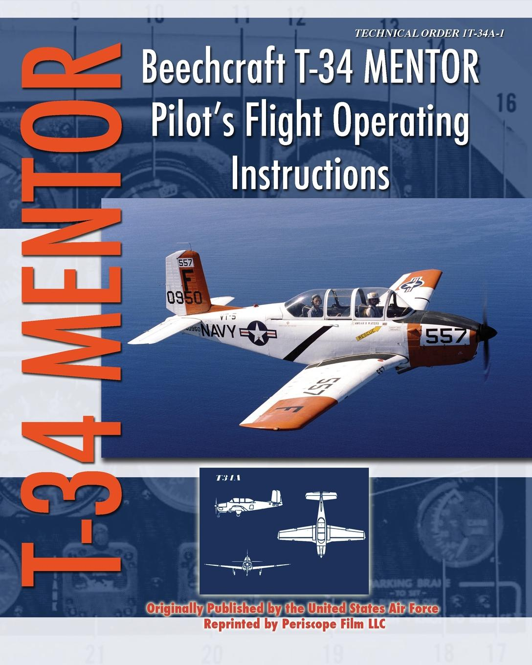 United States Air Force Beechcraft T-34 Mentor Pilots Flight Operating Instructions