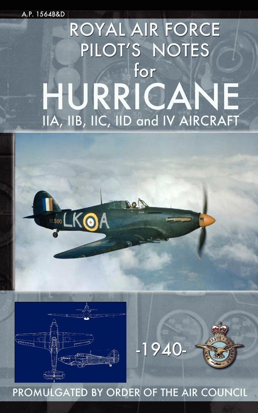 Royal Air Force Royal Air Force Pilot's Notes for Hurricane нож складной зубр эксперт 47707 z01