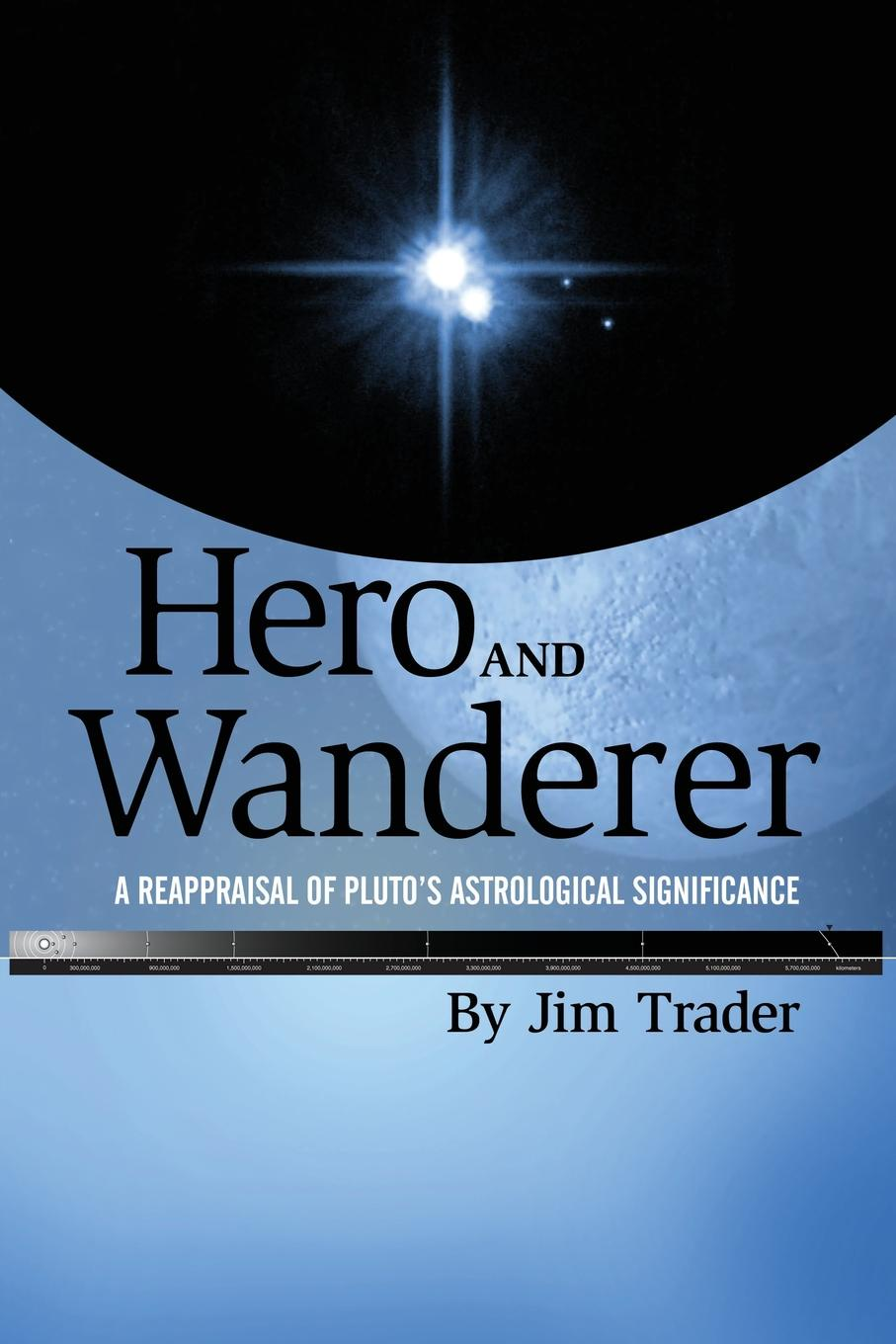 Jim Trader Hero and Wanderer. A Reappraisal of Pluto's Astrological Significance the wanderer s necklace