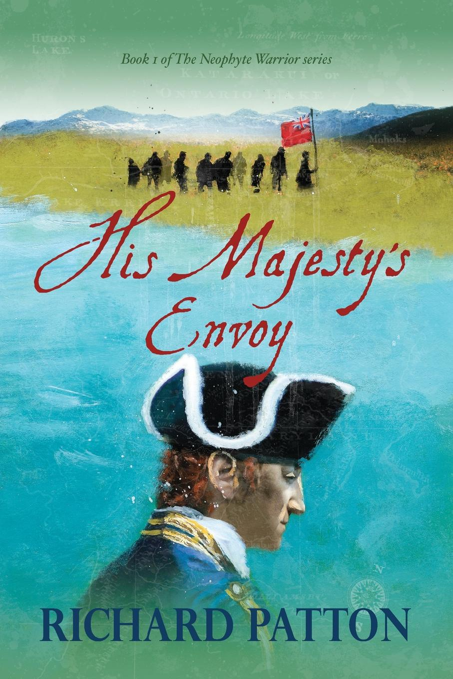Richard Patton His Majesty's Envoy george washington warren governor winthrop s return to boston an interview with a great character