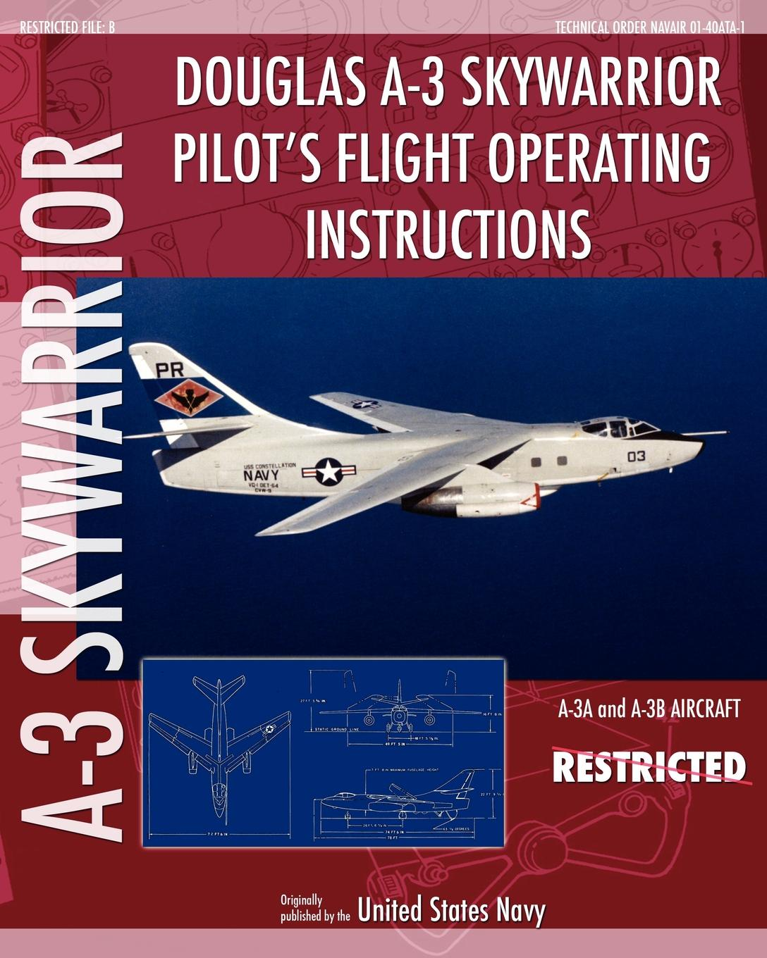 United States Navy Douglas A-3 Skywarrior Pilot's Flight Operating Instructions