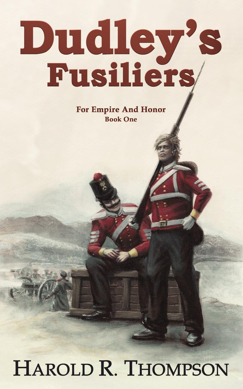 Harold Thompson Dudley's Fusiliers glory in death