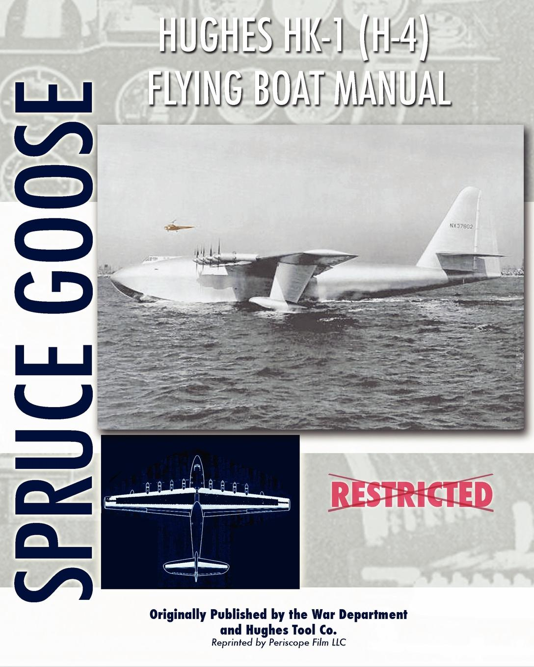 Hughes HK-1 (H-4) Flying Boat Manual mhu 4 flying fiends and grues