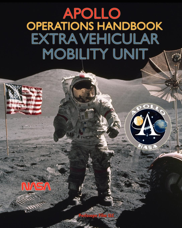 NASA Apollo Operations Handbook Extra Vehicular Mobility Unit