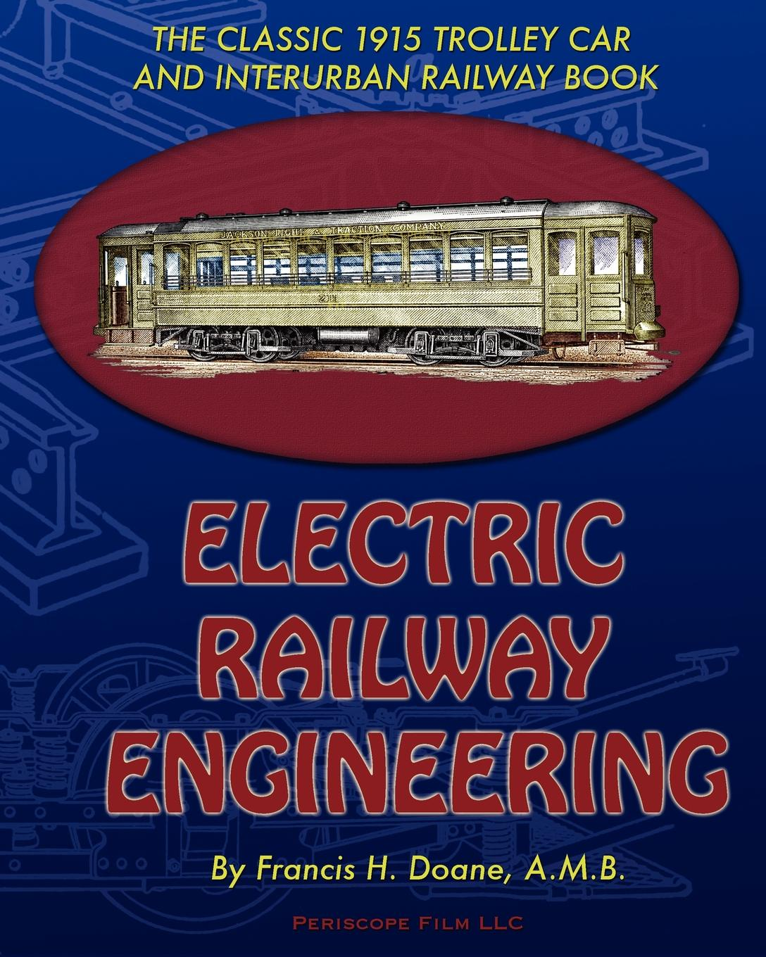 Francis H. Doane Electric Railway Engineering