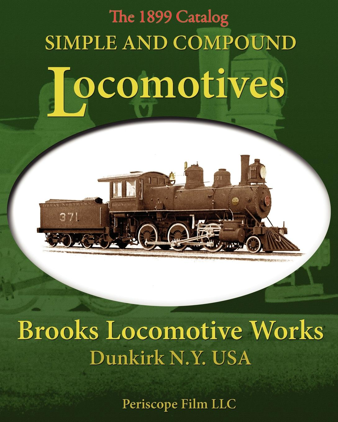 Brooks Locomotive Works Simple and Compound Locomotives Brooks Locomotive Works