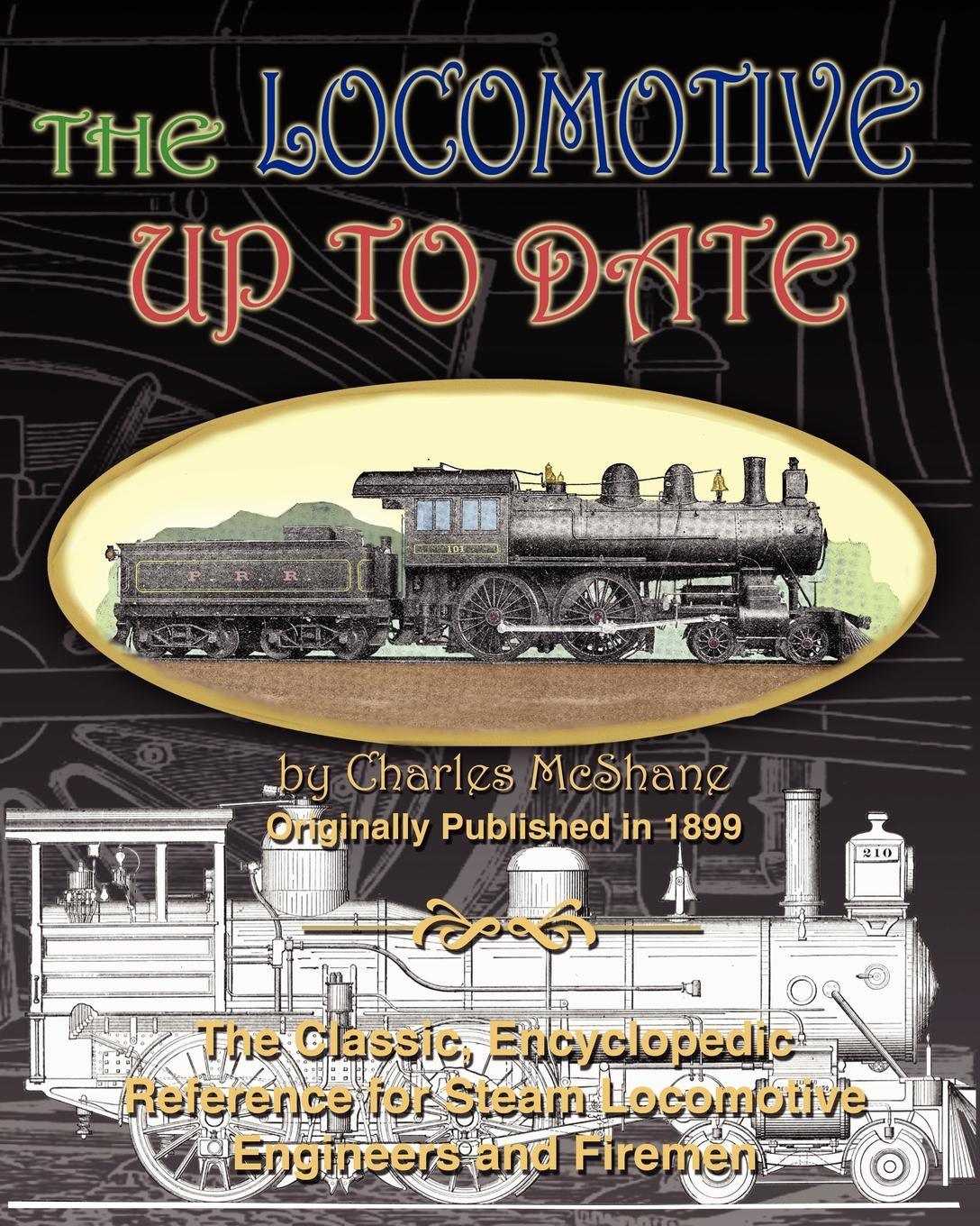 Charles McShane The Locomotive Up To Date