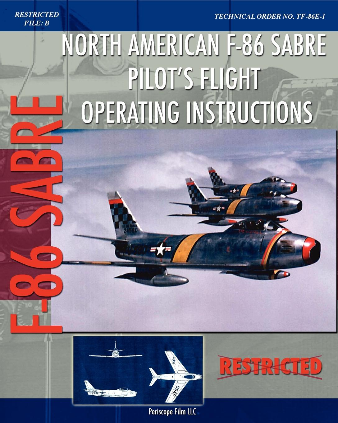 United States Air Force North American F-86 Sabre Pilot's Flight Operating Instructions
