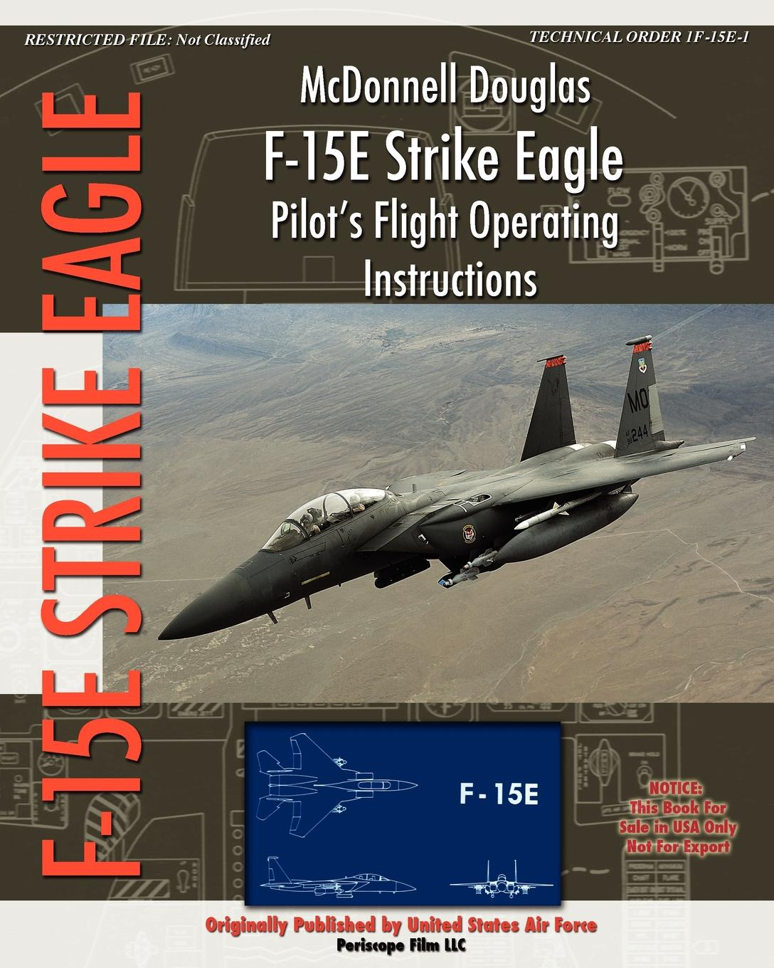 United States Air Force McDonnell Douglas F-15E Strike Eagle Pilot's Flight Operating Instructions force f 904u1
