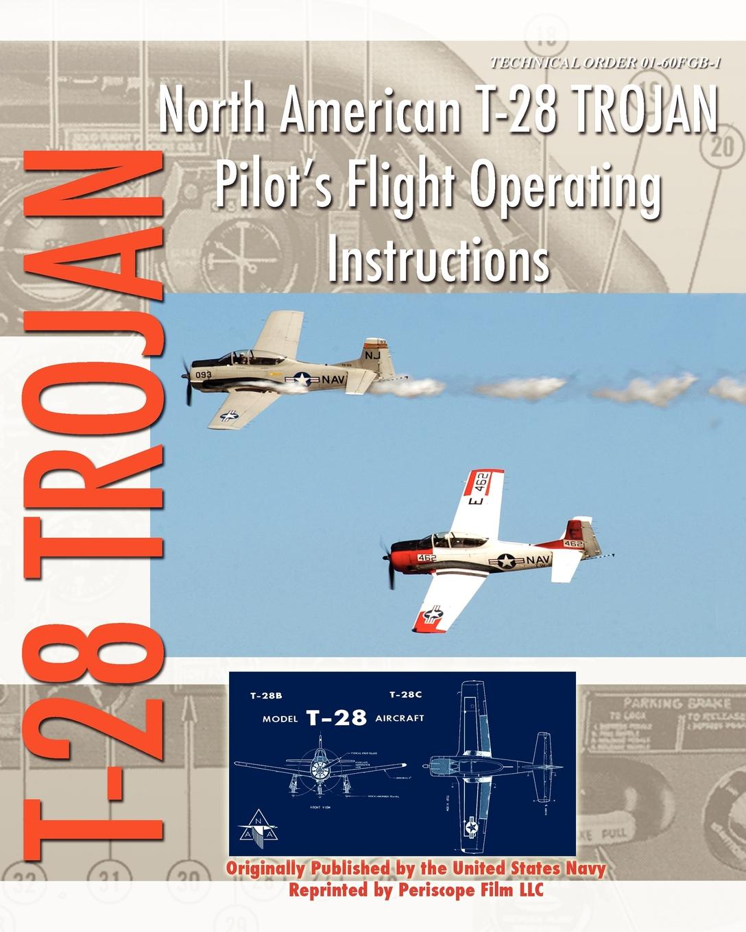 United States Navy North American T-28 Trojan Pilot's Flight Operating Instructions