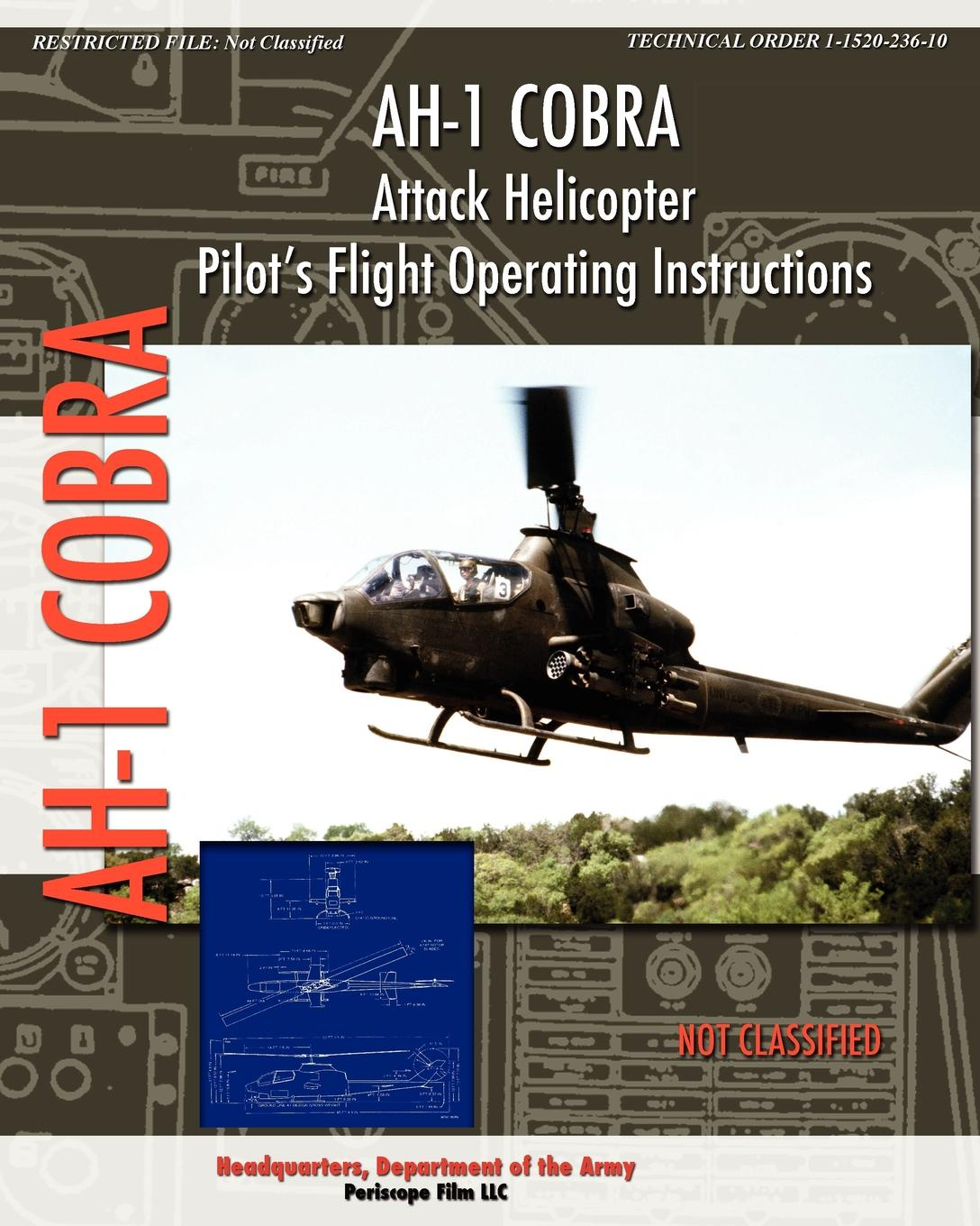 Headquarters Department of the Army AH-1 Cobra Attack Helicopter Pilot's Flight Operating Instructions