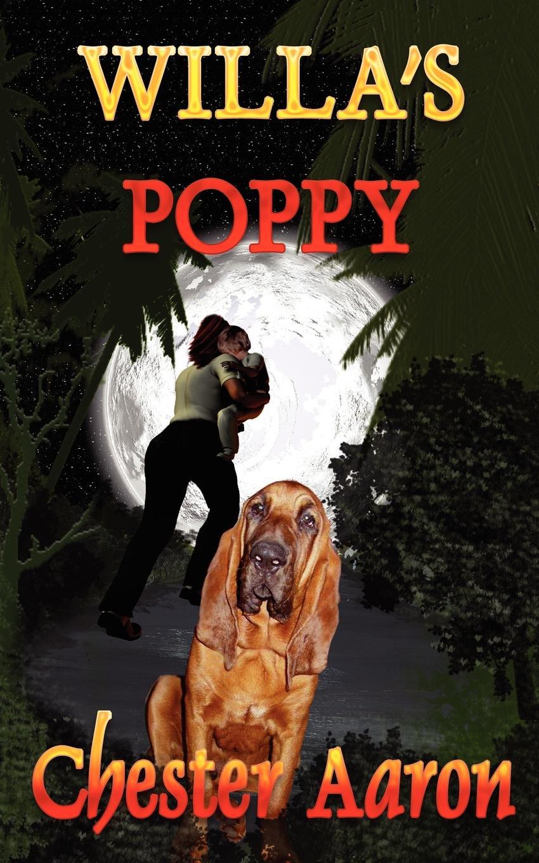 лучшая цена Chester Aaron Willa's Poppy